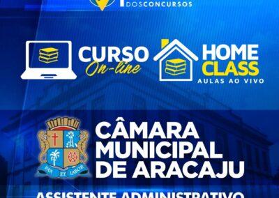 CÂMARA MUNICIPAL DE ARACAJU – Assistente administrativo e Legislativo + Home Class (Aulas ao vivo) R$ 300,00 em até 10x sem juros