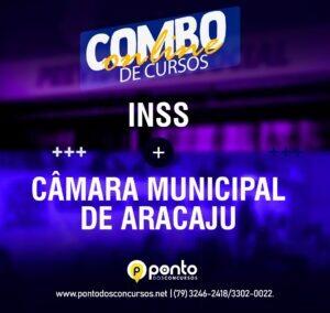 INSS + CÂMARA MUNICIPAL DE ARACAJU – R$ 400,00 EM ATÉ 10X SEM JUROS