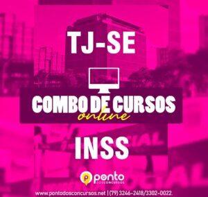 TJ/SE + INSS – 450,00 EM ATÉ 10X SEM JUROS