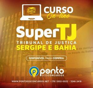 SUPER TJ/SE E BA – EM 10X DE R$ 29,90 SEM JUROS – Tribunais de Justiça de Sergipe e da Bahia