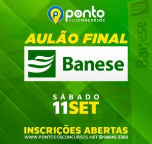 AULÃO FINAL – BANESE